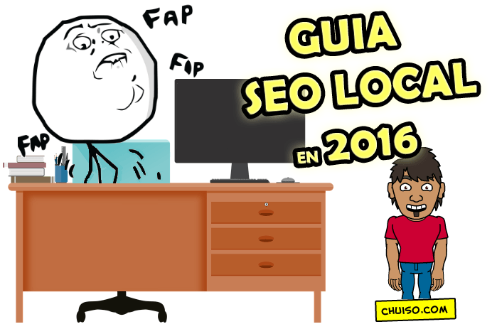 SEO Local - La Super-Mega-Guía Definitiva [HD] [+18] - Chuiso